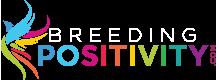 Breeding Positivity